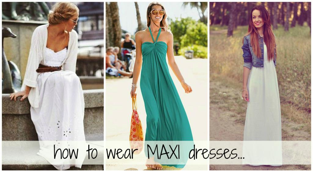 Outfit ideas with maxi dress