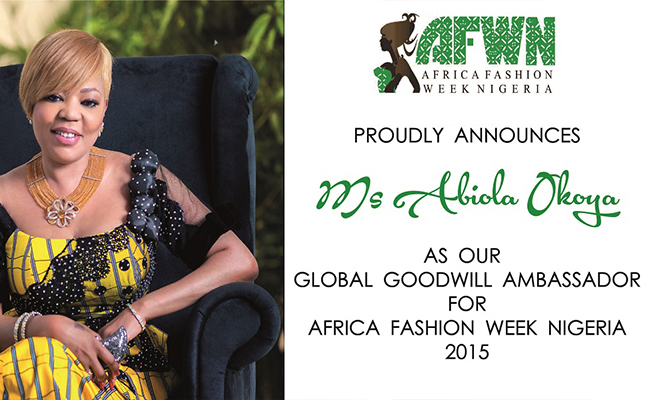 Abiola Okoya, Global Goodwill Ambassador for Africa Fashion Week Nigeria'15