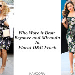 Who Wore it Best: Beyonce and Miranda In Floral D&G Frock