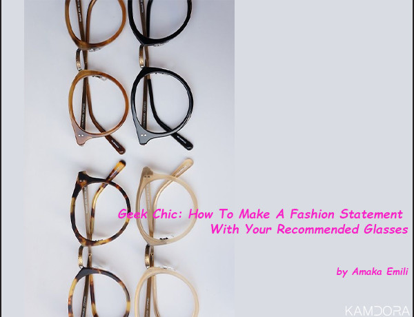 How To Make A Fashion Statement With Your Recommended Glasses