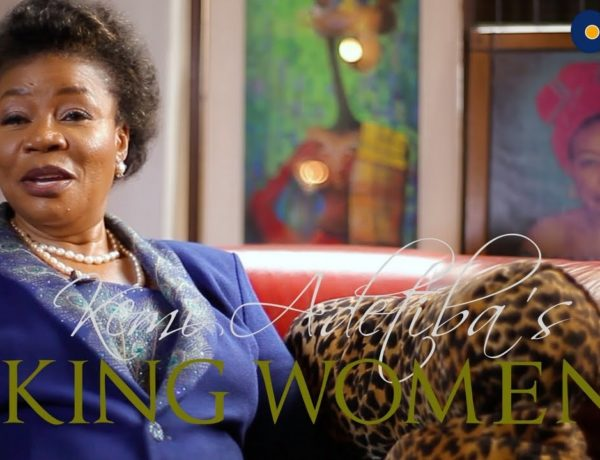King Women - Mayen Adetiba - Accelerate TV - Kemi Adetiba - Episode 12 - Season Finale - 2
